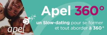 Apel 360° – un slow-dating pour se former et tout aborder à 360°