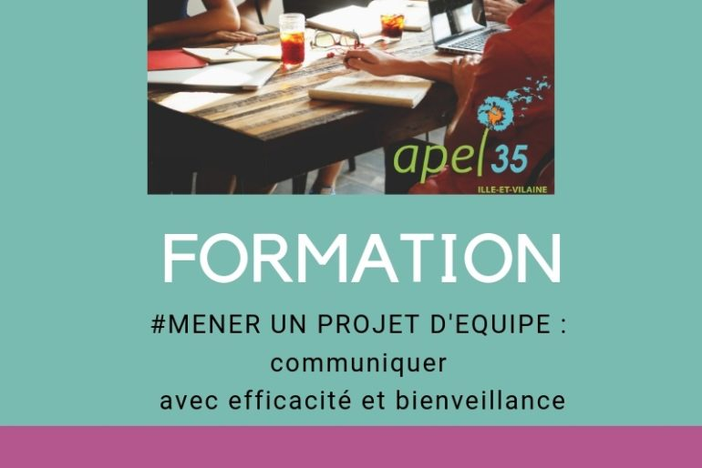 FORMATION «MENER UN PROJET ENSEMBLE, COMMUNIQUER AVEC EFFICACITÉ» : INSCRIVEZ-VOUS !